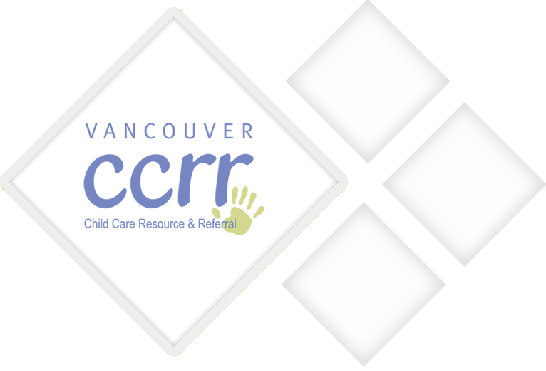 Choosing Child Care - Westcoast Child Care Resource Centre